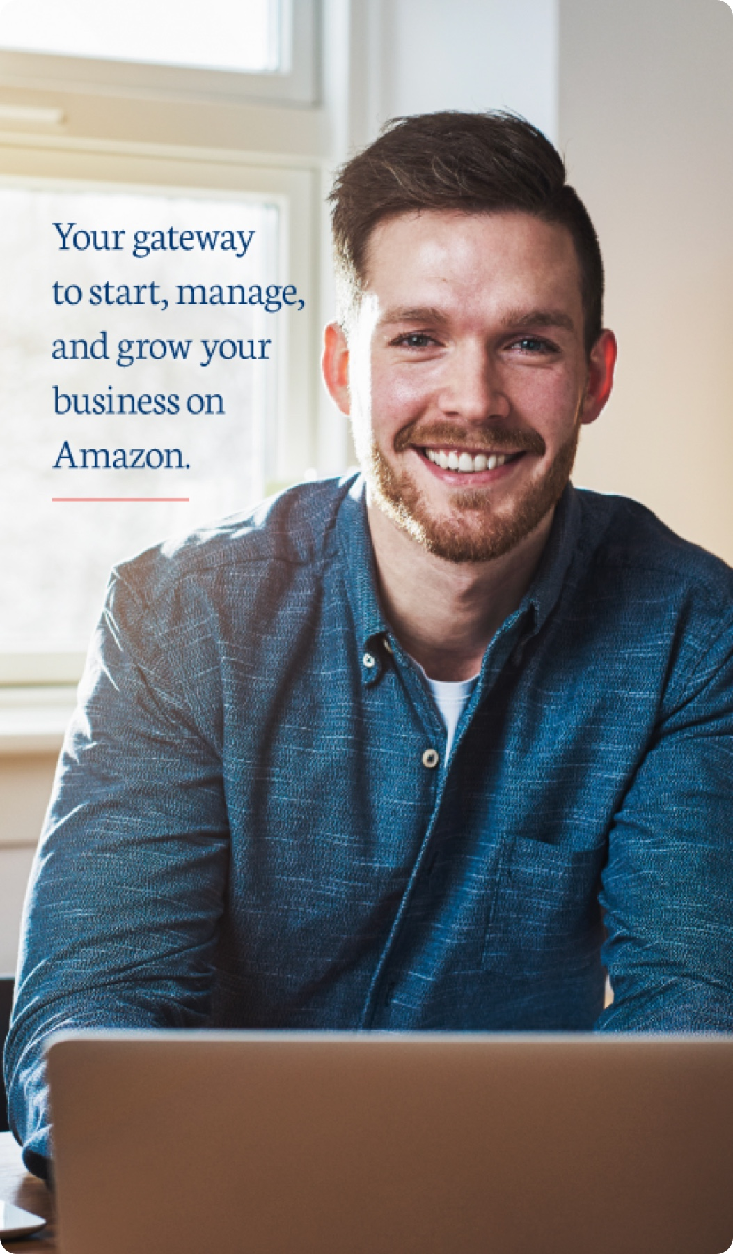 Your gateway to start, manage, and grow your business on Amazon